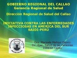 GOBIERNO REGIONAL DEL CALLAO Gerencia Regional de Salud