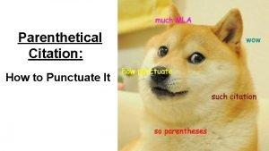 Parenthetical Citation How to Punctuate It Quotation Marks