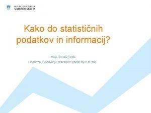 Kako do statistinih podatkov in informacij mag Renata