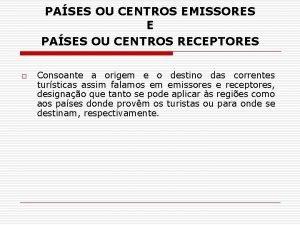 PASES OU CENTROS EMISSORES E PASES OU CENTROS