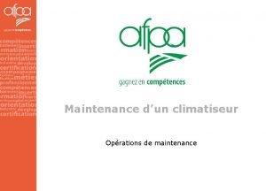 Maintenance dun climatiseur Oprations de maintenance Maintenance prventive