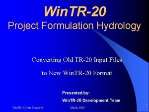 Win TR20 Project Formulation Hydrology Converting Old TR20