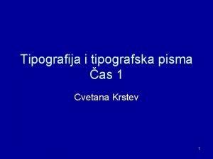 Tipografija i tipografska pisma as 1 Cvetana Krstev
