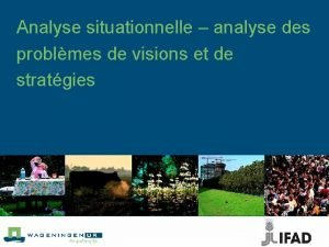 Analyse situationnelle analyse des problmes de visions et