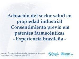 Actuacin del sector salud en propiedad industrial Consentimiento