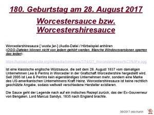 180 Geburtstag am 28 August 2017 Worcestersauce bzw