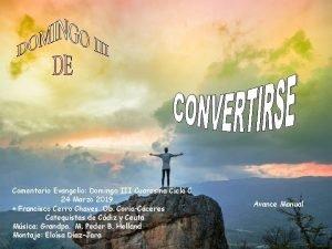Comentario Evangelio Domingo III Cuaresma Ciclo C 24