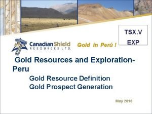TSX V Gold in Per EXP Gold Resources