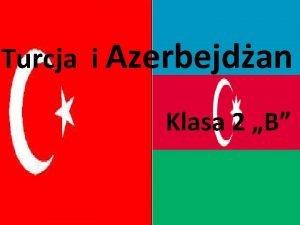 Turcja i Azerbejdan Klasa 2 B Klimat Turcji