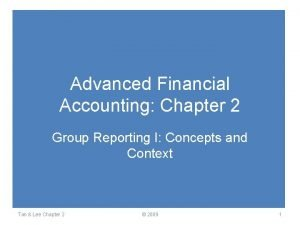 Advanced Financial Accounting Chapter 2 Group Reporting I