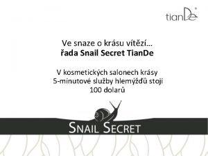 Ve snaze o krsu vtz ada Snail Secret