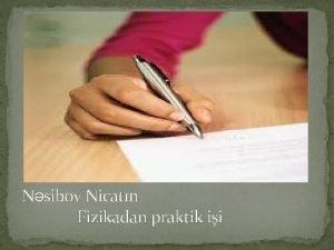 Nsibov Nicatn Fizikadan praktik ii talt Qvv Cazib