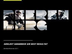 SMLST SAMARBEID GIR BEST RESULTAT Stordkonferansen 2017 SAMARBEID