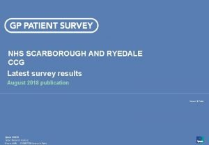 NHS SCARBOROUGH AND RYEDALE CCG Latest survey results