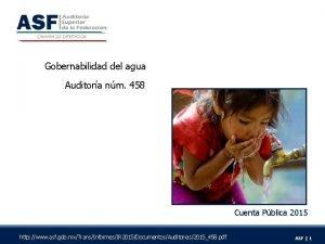 Gobernabilidad del agua Auditora nm 458 Cuenta Pblica