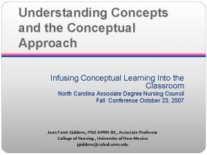 Understanding Concepts and the Conceptual Approach Infusing Conceptual