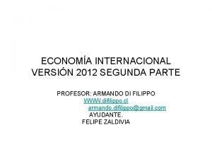 ECONOMA INTERNACIONAL VERSIN 2012 SEGUNDA PARTE PROFESOR ARMANDO