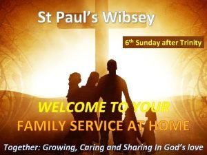 St Pauls Wibsey 6 th Sunday after Trinity