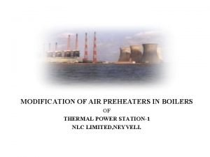 MODIFICATION OF AIR PREHEATERS IN BOILERS OF THERMAL