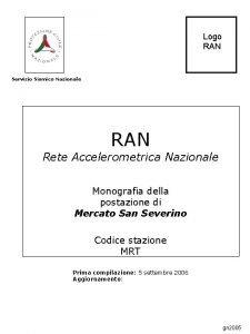 Logo RAN Servizio Sismico Nazionale RAN Rete Accelerometrica