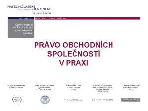 PRVO OBCHODNCH SPOLENOST V PRAXI Nejvt prvnick firma
