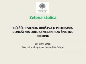 Zelena stolica UEE CIVILNOG DRUTVA U PROCESIMA DONOENJA