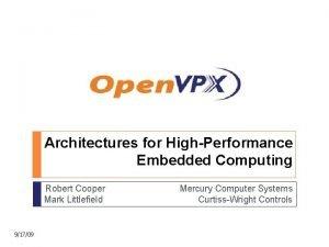 Architectures for HighPerformance Embedded Computing Robert Cooper Mark