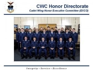 CWC Honor Directorate Cadet Wing Honor Executive Committee