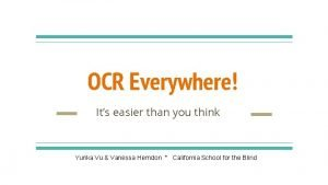OCR Everywhere Its easier than you think Yurika
