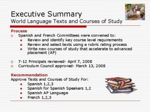 Executive Summary World Language Texts and Courses of