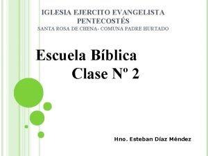 IGLESIA EJERCITO EVANGELISTA PENTECOSTS SANTA ROSA DE CHENA