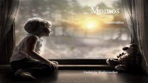 Momos Prsentation Verletzte Kinderseelen Mache mir seit langem