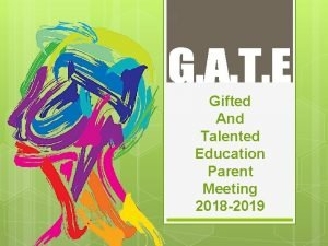 Gifted And Talented Education Parent Meeting 2018 2019