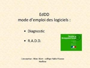 Ed DD mode demploi des logiciels Diagnostic R