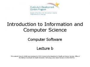 Introduction to Information and Computer Science Computer Software