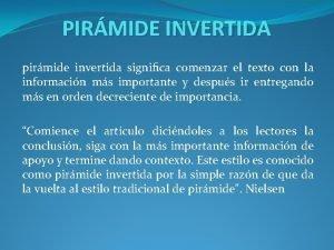 PIRMIDE INVERTIDA pirmide invertida signica comenzar el texto