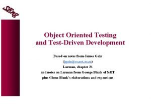 Object Oriented Testing and TestDriven Development Based on