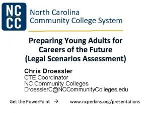 North Carolina Community College System Preparing Young Adults