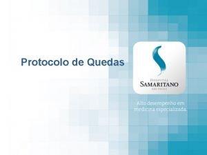 Protocolo de Quedas Por que Implantar um Protocolo