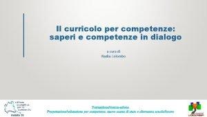 Il curricolo per competenze saperi e competenze in