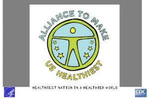 Race to the Healthiest Nation How Our Families