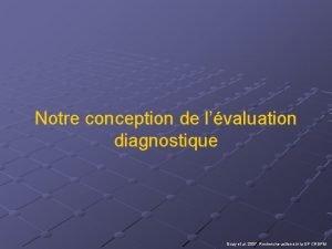 Notre conception de lvaluation diagnostique Guay et al