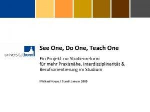 See One Do One Teach One Ein Projekt