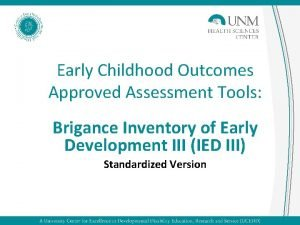 Early Childhood Outcomes Approved Assessment Tools Brigance Inventory