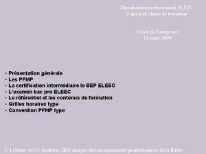 Baccalaurat professionnel ELEEC 3 ans post classe de