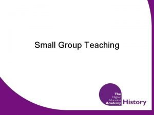 Small Group Teaching The Importance of Seminars Develops