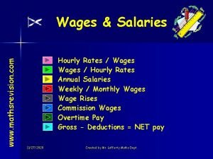 www mathsrevision com Wages Salaries Hourly Rates Wages