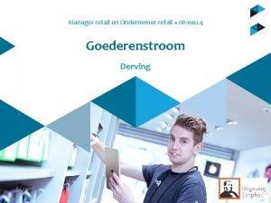 Manager retail en Ondernemer retail u niveau 4