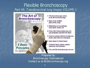 Flexible Bronchoscopy Part 4 A Transbronchial lung biopsy
