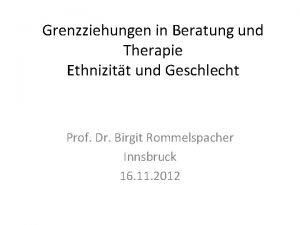 Grenzziehungen in Beratung und Therapie Ethnizitt und Geschlecht